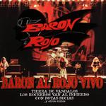 Baron Al Rojo Vivo Baron Rojo