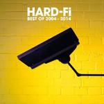 Best Of 2004-2014 Hard-Fi