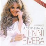 Joyas Prestadas: Pop Deluxe Jenni Rivera