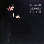 Vivo Ricardo Arjona