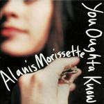 You Oughta Know (Cd Single) Alanis Morissette