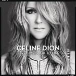Loved Me Back To Life (Japanese Edition) Celine Dion