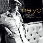 Because Of You: Remixes (Cd Single) Ne-Yo