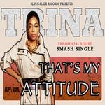 That's My Attitude (Cd Single) Trina
