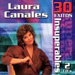 30 Exitos Insuperables Laura Canales