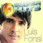 6 Super Hits (Ep) Luis Fonsi