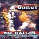 La Ruta Del Che (No Callar) Boikot