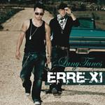 Luny Tunes Presents Erre-Xi Erre-Xi