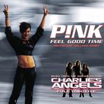 Feel Good Time (Featuring William Orbit) (Cd Single) Pink