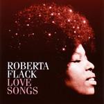 Love Songs Roberta Flack