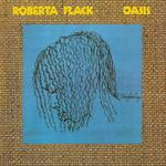 Oasis Roberta Flack