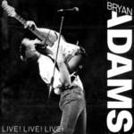 Live Live Live Bryan Adams
