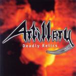 Deadly Relics Artillery