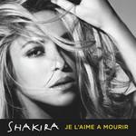 Je L'aime A Mourir (Cd Single) Shakira