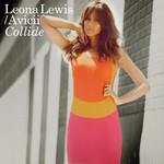 Collide (Featuring Avicii) (Cd Single) Leona Lewis