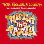 Rock This Party (Featuring Cutee B, Dollarman, Big Ali & Makedah) (Cd Single) Bob Sinclar