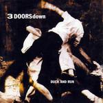 Duck And Run (Cd Single) 3 Doors Down