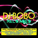 Reloaded Dj Bobo