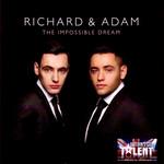 The Impossible Dream Richard & Adam