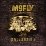 Live At The Royal Albert Hall Mcfly
