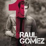 1 Raul Gomez