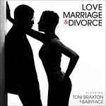 Love, Marriage & Divorce Toni Braxton & Babyface