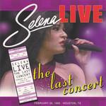 Selena Live, The Last Concert Selena