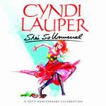 She's So Unusual: A 30th Anniversary Celebration Cyndi Lauper
