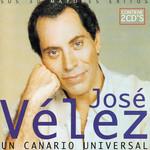 Un Canario Universal Jose Velez