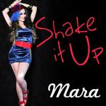 Shake It Up (Cd Single) Mara