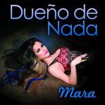 Dueño De Nada (Cd Single) Mara