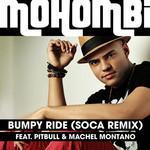 Bumpy Ride (Featuring Pitbull & Machel Montano) (Soca Remix) (Cd Single) Mohombi