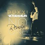 No One (Featuring Dj Mara & Dj Tra) (Victor Magan Remix) (Cd Single) Buxxi