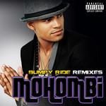 Bumpy Ride: Remixes (Cd Single) Mohombi