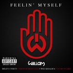 Feelin' Myself (Featuring Miley Cyrus, Wiz Khalifa, French Montana & Dj Mustard) (Cd Single) Will.i.am
