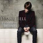The Nashville Sessions Drake Bell