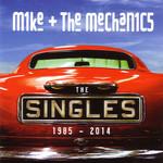 The Singles: 1985-2014 Mike + The Mechanics