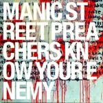 Know Your Enemy Manic Street Preachers