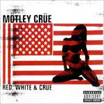Red, White & Crue Motley Crue