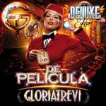 De Pelicula (Deluxe Edition) Gloria Trevi