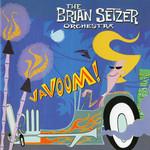 Vavoom! The Brian Setzer Orchestra