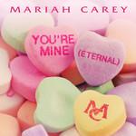 You're Mine (Eternal) (Cd Single) Mariah Carey