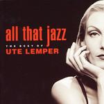 All That Jazz (The Best Of Ute Lemper) Ute Lemper