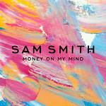 Money On My Mind (Cd Single) Sam Smith