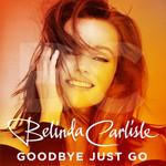 Goodbye Just Go (Cd Single) Belinda Carlisle