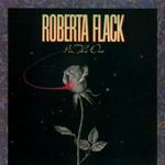 I'm The One Roberta Flack