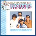 Sevillanas De Oro Cantores De Hispalis
