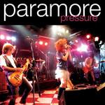 Pressure (Cd Single) Paramore