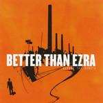 Before The Robots Better Than Ezra