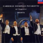 In Concert Jose Carreras, Placido Domingo & Luciano Pavarotti